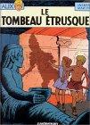 Le Tombeau étrusque (Alix #8)