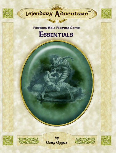 Gary Gygax's Lejendary Adventure: Essentials