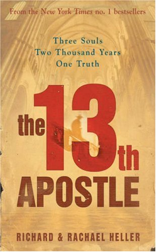 The 13th Apostle by Richard F. Heller