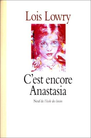 C'est Encore Anastasia