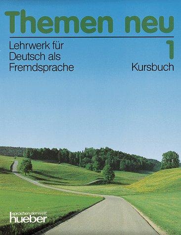 themen neu 1 lehrwerk fur deutsch als fremdsprache kursbuch by hartmut aufderstra e. Black Bedroom Furniture Sets. Home Design Ideas