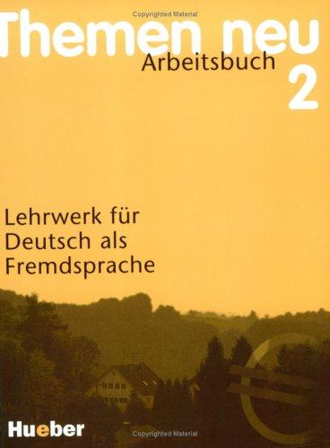 themen neu 2 arbeitsbuch lehrwerk f r deutsch als fremdsprache by hartmut aufderstra e. Black Bedroom Furniture Sets. Home Design Ideas