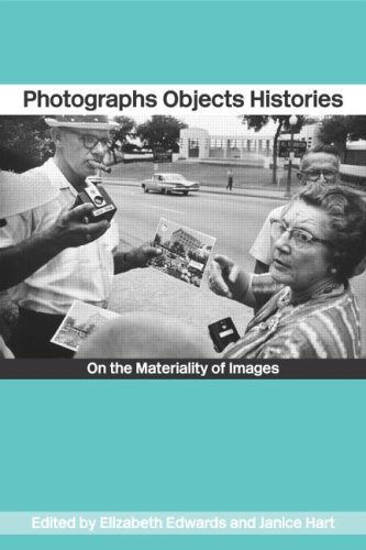 Photographs Objects Histories: On the Materiality of Images
