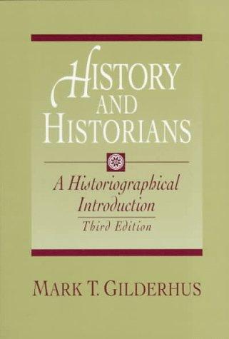 HISTORY AND HISTORIANS GILDERHUS DOWNLOAD