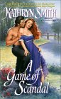 A Game of Scandal (Friends Trilogy, #2)