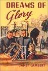 Dreams of Glory by Janet Lambert