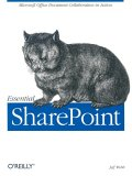 Essential Sharepoint: Microsoft Office Document Collaboration in Action