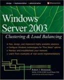 Windows Server 2003: Clustering & Load Balancing