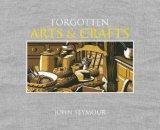 Forgotten Household Crafts by John Seymour