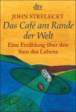 Das Café am Rande der Welt by John P. Strelecky