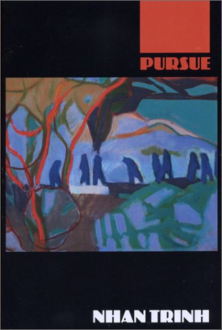 Pursue by Nhan Trinh