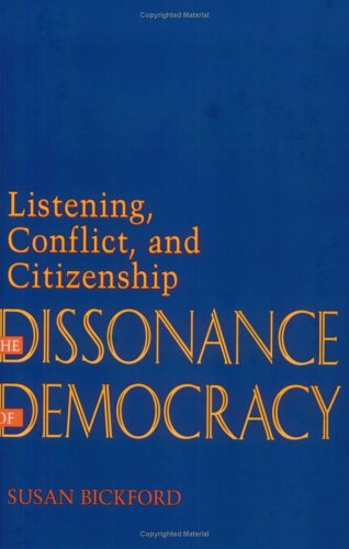Dissonance of Democracy: Listening, Conflict and Citizenship