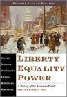 Liberty, Equality, Power: A History of the American People, Volume II