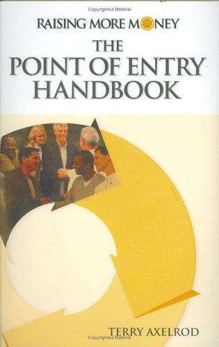 point of entry handbook: raising more money