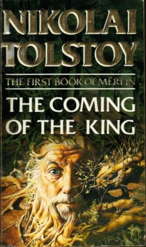 The Coming of the King by Nikolai Tolstoy