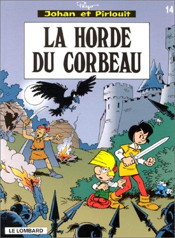 La Horde du corbeau (Johan et Pirlouit, #14)