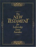 The New Testament for Latter-Day Saint Families: Illustrated King James Version with Helps for Children