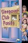The Sleepover Club Ponies (The Sleepover Club, #50)