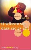 O Wüsste Sie, Dass Sie Es Ist!: Roman