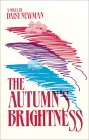 The Autumns Brightness