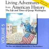 Living Adventures From American History, Volume 5