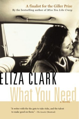 What You Need by Eliza Clark
