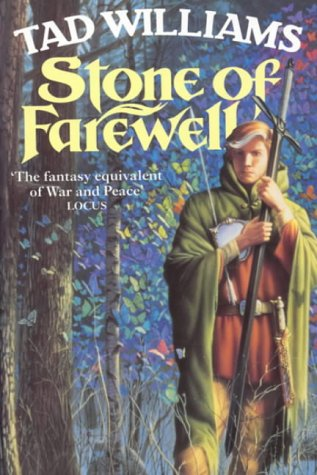 Stone of Farewell(Memory, Sorrow, and Thorn 2)