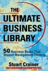 The Ultimate Business Library: 50 Books That Shaped Management Thinking