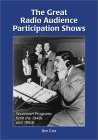 Great Radio Audience Participation Shows: Seventeen Programs from the 1940s