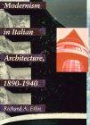 Modernism in Italian Architecture, 1890-1940