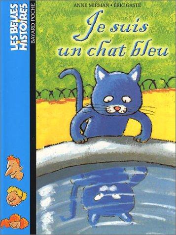 Je suis un chat bleu