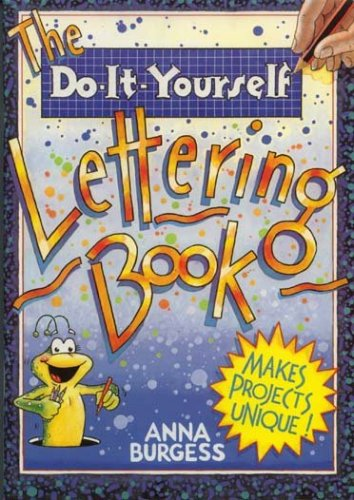 The do it yourself lettering book by anna burgess the do it yourself lettering book solutioingenieria Image collections