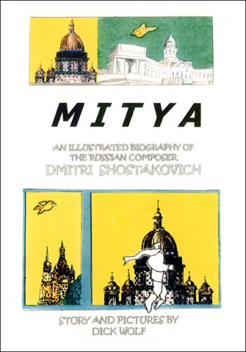 Mitya: An Illustrated Biography of the Russian Composer Dmitri Shostakovich