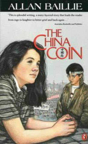 china coin allan baillie Get this from a library the china coin [allan baillie melissa eccleston] -- the mystery of an ancient coin, a family she doesn't know leah's search for their secrets draws her across china - to the terror of tiananmen square.