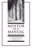 Mentor In A Manual: Climbing The Academic Ladder To Tenure
