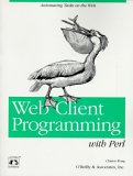 Web Client Programming with Perl: Automating Tasks on the Web