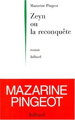 Zeyn Ou La Reconquete: Roman