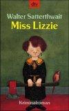 Miss Lizzie (Miss Lizzie, #1)