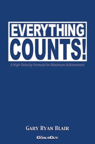 Everything Counts! A High-Velocity Formula for Maximum Achievement