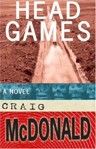 Ebook Head Games by Craig McDonald TXT!