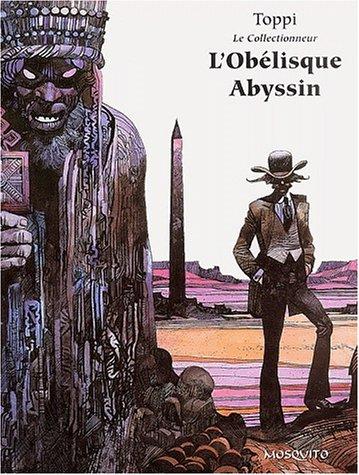 L'obélisque Abyssin by Sergio Toppi