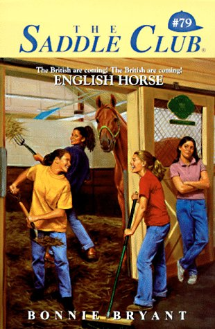 English Horse (Saddle Club, #79)