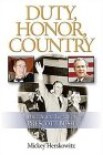 Duty, Honor, Country: The Life And Legacy Of Prescott Bush