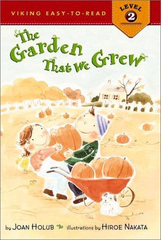 The Garden that We Grew