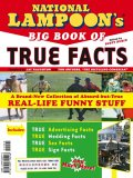 National Lampoon Big Book of True Facts