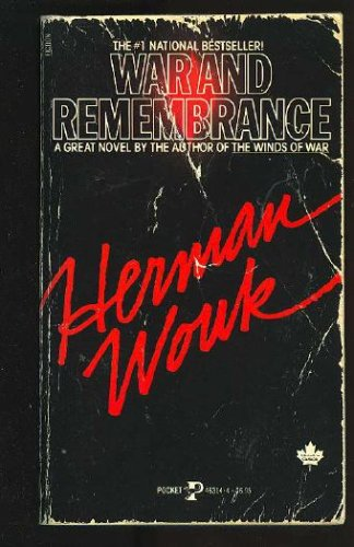War and Remembrance by Herman Wouk