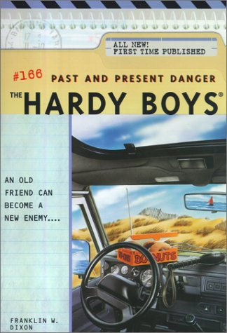 Past and Present Danger (Hardy Boys, #166)