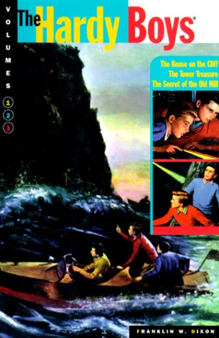 The Tower Treasure / The House on the Cliff / The Secret of the Old Mill (Hardy Boys, #1-3)