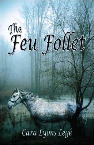 The Feu Follet