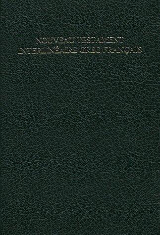 Nouveau Testament Interlineaire Greque/Francais